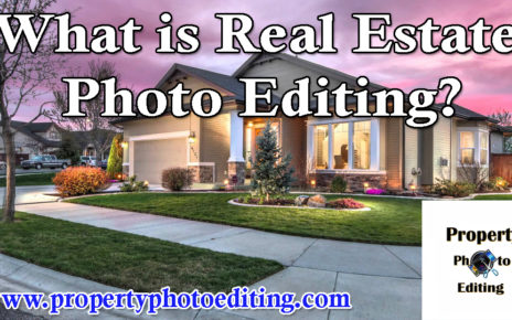 What is Real Estate Photo Editing